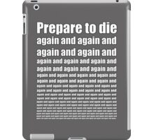 Dark Souls- Prepare to Die Again and Again iPad Case/Skin