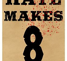 Hate Makes 8 by ZaneBerry