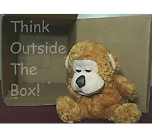 Think Outside The Box! Photographic Print