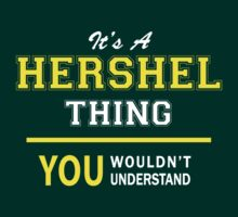 It's A HERSHEL thing, you wouldn't understand !! by satro