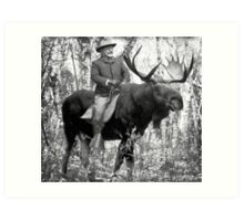 Teddy Roosevelt Riding A Bull Moose Art Print