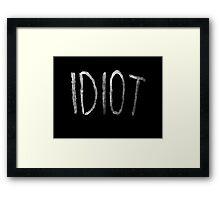 Michael Clifford Idiot Framed Print
