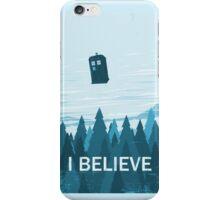 I Believe iPhone Case/Skin
