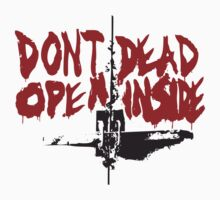 Don't Open Dead Inside T-Shirt
