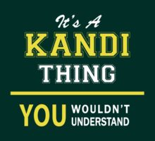 It's A KANDI thing, you wouldn't understand !! by satro