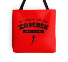 In Training For The Zombie Apocalypse Tote Bag