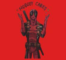 Nooobody Caaares by Trigger020