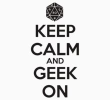 Keep Calm Geek On Black Kids Clothes