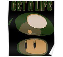 Super Mario Bros. - Get A Life Poster