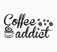 Coffee Addict by DesignFactoryD