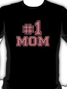 No. 1 Mom T-Shirt