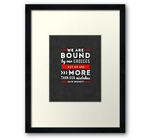 """We are bound by our choices, but we are more than our mistakes."" - Kate Beckett Framed Print"