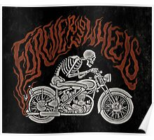 Forever Two Wheels Poster
