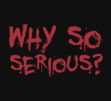 Why so serious? The Joker. by King84