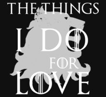 The things I do for love by Charenne