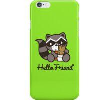 Hello Friend iPhone Case/Skin