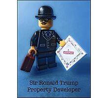 Sir Ronald Trump- Property Developer Photographic Print