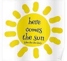 Here Comes the Sun (doo doo doo doo) Poster