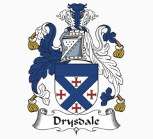 Drysdale Coat of Arms / Drysdale Family Crest by ScotlandForever