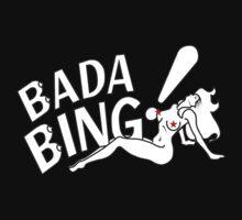 Bada Bing! by Aguvagu