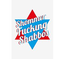 Shommer Fucking Shabbos Photographic Print