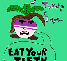 Smiling Arin Turnip Says... by Timandtodd