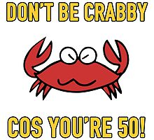 Funny 50th Birthday (Crabby) by thepixelgarden
