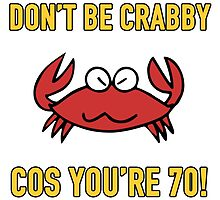 Funny 70th Birthday (Crabby) by thepixelgarden