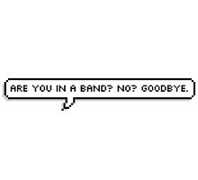 Are You In a Band? by punkrockpenguin
