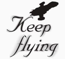 Keep Flying by honestlyanthony