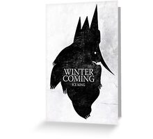King is Coming Greeting Card