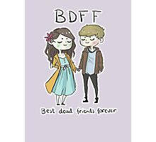 Best Dead Friends Forever Photographic Print