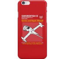 Swordfish Service and Repair Manual iPhone Case/Skin