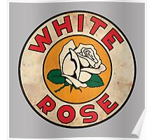 White Rose Oil And Gas Poster