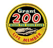 Grant 200 MPH Club Photographic Print