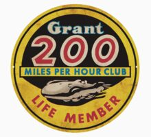 Grant 200 MPH Club by Museenglish