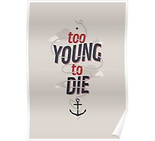 TOO YOUNG TO DIE Poster