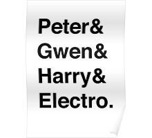 Peter & Gwen & Harry & Electro. Poster