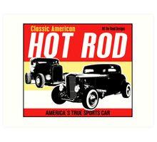 Hot Rod - Classic American Sports Car Art Print