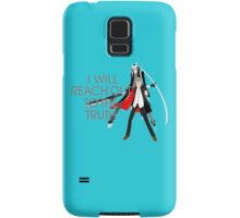 I Will Reach Out to the Truth Samsung Galaxy Case/Skin