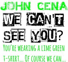 John Cena - We Can't See You? by FoundOnFilm