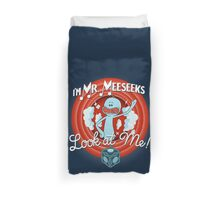Merrie Mr. Meeseeks - shirt Duvet Cover