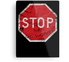 Stop the War on Women Metal Print
