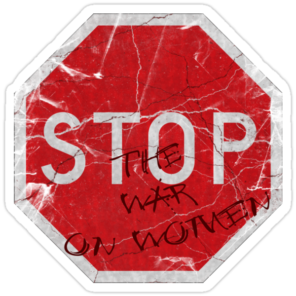 Stop the War on Women by 321Outright