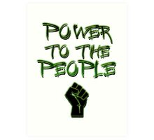 Power to the People! Art Print