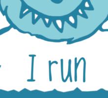 I run on milk Sticker