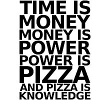 Time is money - parks and recreation quote Photographic Print