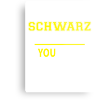 It's A SCHWARZ thing, you wouldn't understand !! Metal Print