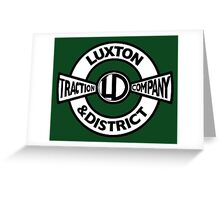 Luxton & District Traction Company Logo (On The Buses) Greeting Card