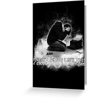 Alan Wake 'I can't going like this....' - black version Greeting Card